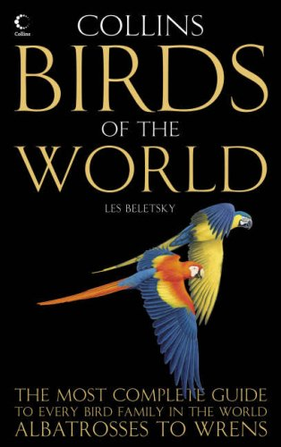 Collins Birds of the World: Every bird family illustrated and explained