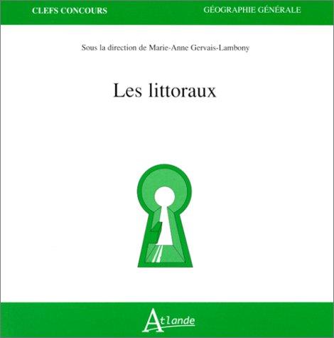 Les Littoraux par Marie-Anne Gervais-Lambony