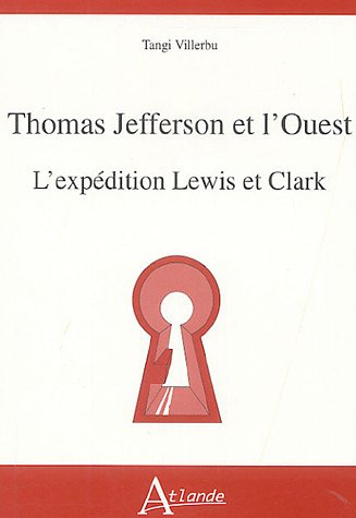 thomas-jefferson-et-louest-lexpedition-lewis-et-clark