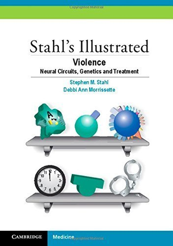 Stahl's Illustrated Violence: Neural Circuits, Genetics and Treatment by Stahl, Stephen M. (2014) Paperback