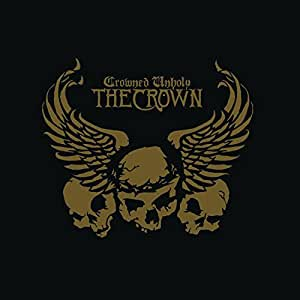 Crowned Unholy  (CD + DVD)