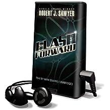 Flashforward [With Earbuds]