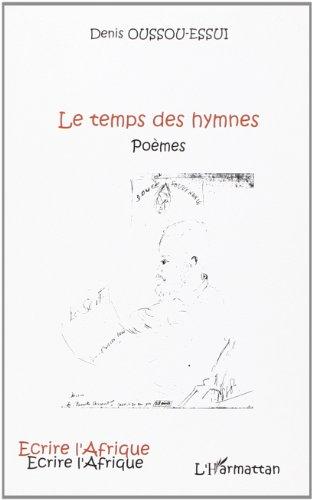 Le temps des hymnes : Poèmes