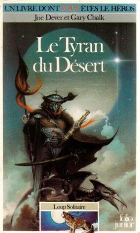 Loup Solitaire - 5 - Le Tyran du désert par Gary Chalk