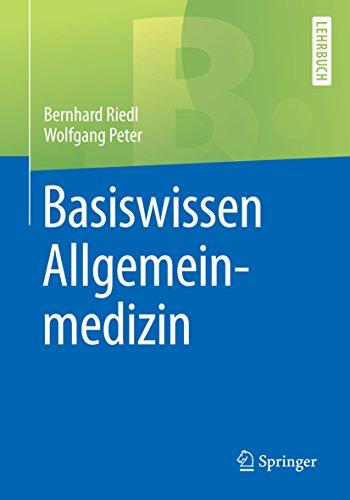 Basiswissen Allgemeinmedizin (Springer-Lehrbuch)