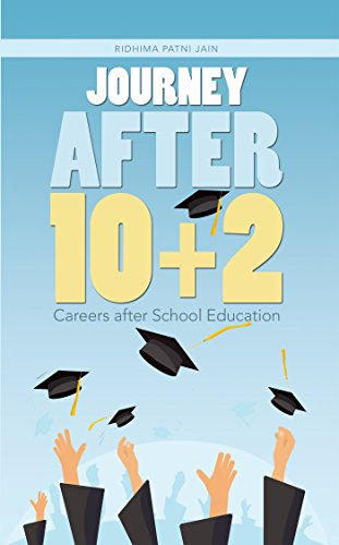 Journey After 10+2: Careers After School Education