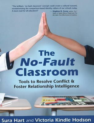 [No-Fault Classroom: Tools to Resolve Conflict and Foster Relationship Intelligence] (By: Sura Hart) [published: September, 2008]