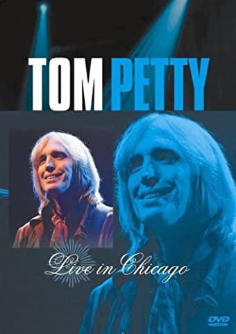 Tom Petty: Live in Chicago, 2003