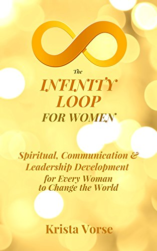 The infinity loop for women spiritual communication leadership the infinity loop for women spiritual communication leadership development for every woman to fandeluxe Choice Image