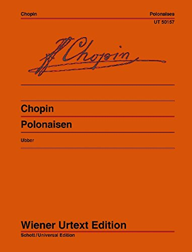 Polonaises: Edited from the sources and provided with fingerings and notes on interpretation by Christian Ubber