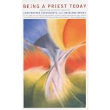 Being a Priest Today: Exploring Priestly Identity