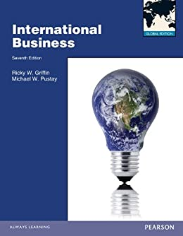 International Business Global Edition von [Griffin, Ricky W., Pustay, Michael]