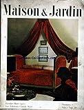 MAISON ET JARDIN [No 7] du 01/02/1952 - LES ARTS MENAGERS - LES JARDINS - VALSANZIBIO PRES DE PADOUE - MAISON EN ILE-DE-FRANCE - MAISON ANGLAISE - LA DECORATION - CHEZ LE GENERAL EISENHOWER - L'ARMOIRE A LINGE - REVETEMENTS DE SOL - LA CUISINE FLAMBEE....