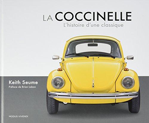 La Coccinelle : L'histoire d'une classique