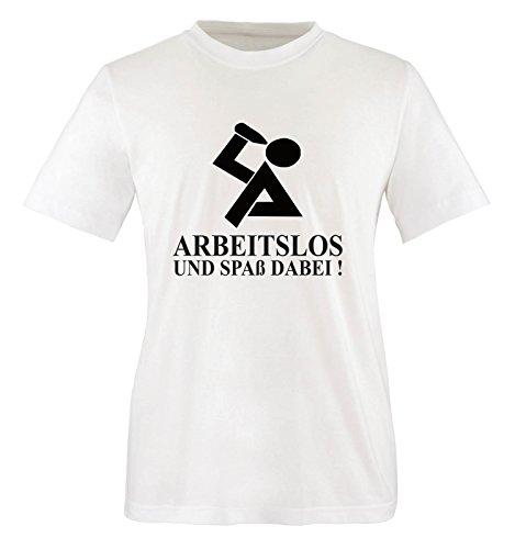 ARBEITSLOS UND SPASS DABEI... UNISEX T-Shirt Größe M - Weiss / Schwarz