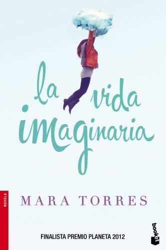 La vida imaginaria by Mara Torres(2013-10-02)