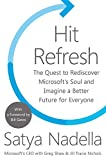 Hit Refresh is about individual change, about the transformation happening inside of Microsoft and the technology that will soon impact all of our lives—the arrival of the most exciting and disruptive wave of technology humankind has experienced: art...