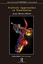 Stylistic Approaches to Translation (Translation Theories Explored) by Jean Boase-Beier (2014-03-26)