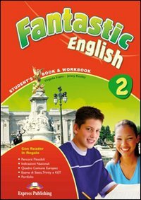 Fantastic english. Student's book-Workbook. Per la Scuola media. Con CD Audio. Con CD-ROM. Con e-book: 2