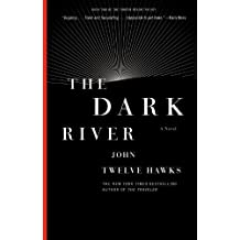 The Dark River (Fourth Realm Trilogy #02) Hawks, John Twelve ( Author ) Jun-29-2010 Paperback