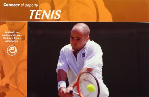 Conocer el Deporte. TENIS por The Lawn Tennis Association