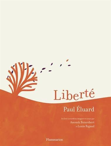 Liberté par Paul Eluard, Anouck Boisrobert, Louis Rigaud