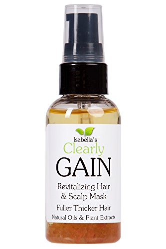 Isabella's Clearly GAIN. Best Hair Growth Serum Treatment, Moisturizer & Thickener. Promotes Hair Growth, Strengthen Root, Follicles. Powerful Vitamins, Jojoba, Castor, Stinging Nettle Extract 2.4 Oz