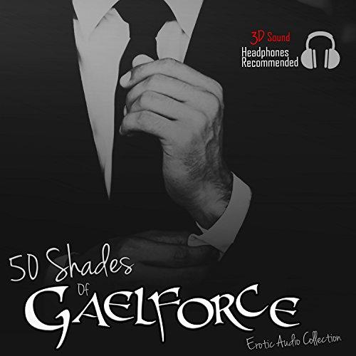 50 Shades of Gaelforce (Shades Hörbuch 50)
