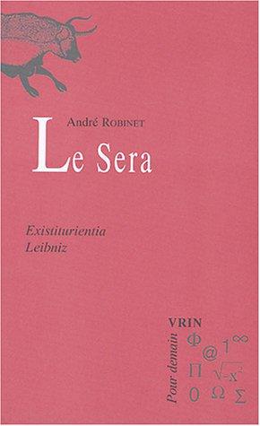 Le sera : Existiturientia (G.W. Leibniz)