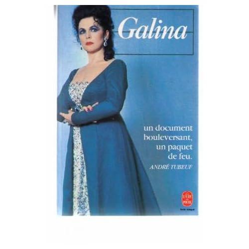 Galina / histoire russe