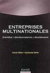 Entreprises Multinationales : Stratégie, restructuration, gouvernance
