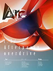 Arc 1.3: Afterparty Overdrive