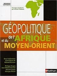 Géopolitique de l'Afrique et du Moyen-orient (ancienne édition)