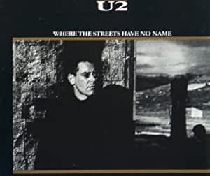 Where the Streets Have No Name (UK Import)