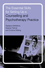 The Essential Skills for Setting Up a Counselling and Psychotherapy Practice Paperback