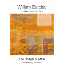 The Gospel of Mark (New Daily Study Bible)