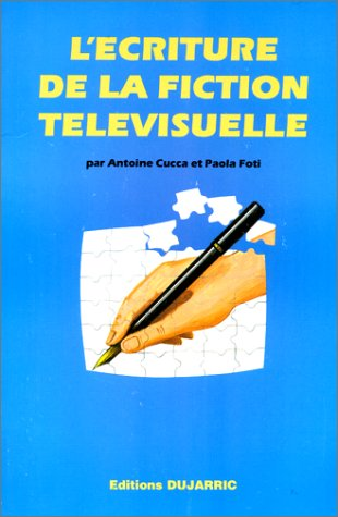 L'écriture de la fiction télévisuelle