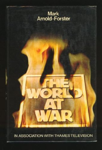 The World at War by Mark Arnold-Forster (1973-10-05)