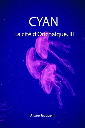 Couverture du livre CYAN: La cité d'Orichalque, III