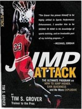 Jump Attack the Ultimate Program On How to Jump Higher and be More Explosive: 1 por Tim Grover