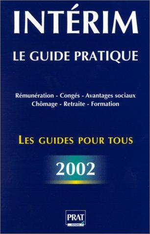 Intérim : Le Guide pratique