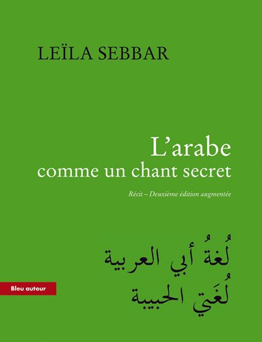 L'arabe comme un chant secret