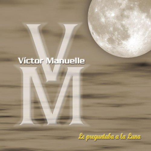 El Tonto Que No Te Olvid� - Victor Manuelle