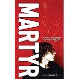 Martyr (Oberon Modern Plays)