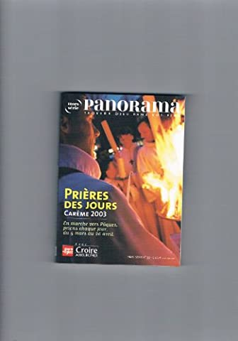 Prieres des Jours Hors-Serie N32 Panorama 13/02-31/03/2002