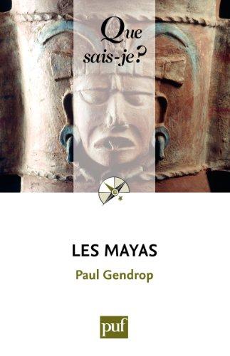 Les Mayas: « Que sais-je ? » n° 1734