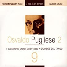 Grandes Del Tango 9 by Osvaldo Pugliese (2007-11-01)
