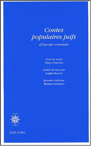 contes-populaires-juifs-d-39-europe-orientale-contes-merveilleux-lgendes-et-traditions-contes-de-moeurs-histoires-et-anecdotes