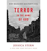 [(Terror in the Name of God: Why Religious Militants Kill)] [Author: Jessica Stern] published on (September, 2004)