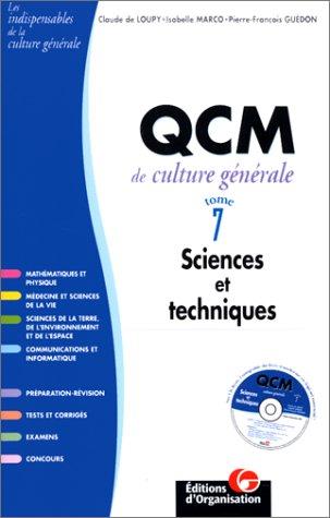 QCM de culture générale, tome 7, Sciences et techniques